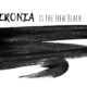ironia mai una gioia is the new black